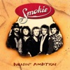Burnin' Ambition, Smokie