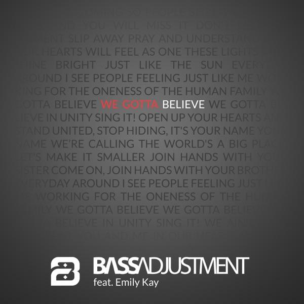 Bass Adjustment - Believe (Feat. Emily Kay)