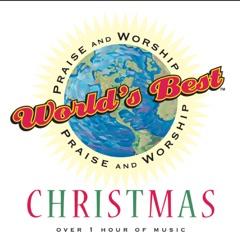 World's Best Praise and Worship: Christmas
