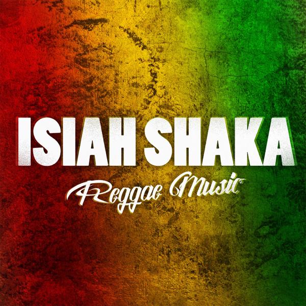 Reggae Music - Single by Isiah Shaka