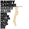 Cliffhanger (feat. Mulgrew Miller, Peter Washington & Kenny Washington), Randy Sandke & Harry Allen