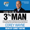 Corey Wayne - How to Be a 3% Man (Unabridged)  artwork
