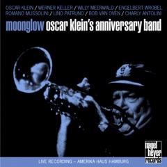 Moonglow (feat. Werner Keller, Willy Meerwald, Engelbert Wrobel, Romano Mussolini, Charly Antolini, Bob Van Oven & Lino Patruno) [Live]