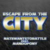 NateWantsToBattle - Escape from the City feat MandoPony  Single Album