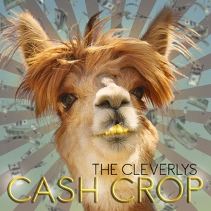 The Cleverlys - Cash Crop - EP