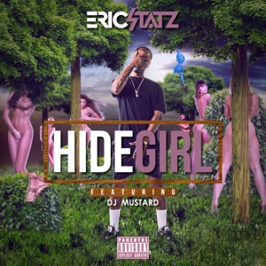 Hide Girl 2 (feat. DJ Mustard) - Single Mp3 Download