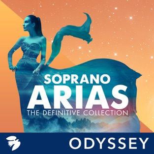 Soprano Arias: The Definitive Collection – Various Artists