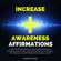 Stephens Hyang - Increase Awareness Affirmations: Positive Daily Affirmations to Help Individuals Perceive Everything Around Them Clearly Using the Law of Attraction, Self-Hypnosis, Guided Meditation (Unabridged)