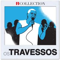 Os Travessos - Os Travessos - iCollection artwork