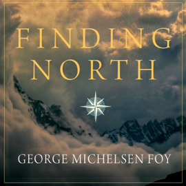 Finding North: How Navigation Makes Us Human (Unabridged) audiobook