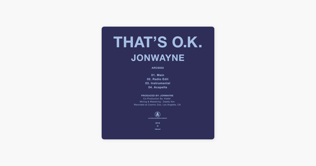 ‎That's O K  - Single by Jonwayne
