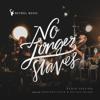 Bethel Music, Jonathan David & Melissa Helser - No Longer Slaves (Radio Version) artwork
