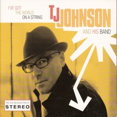 I've Got the World on a String (feat. Adrian Cox, Tony Pitt, Jay Darwish & Mez Clough)