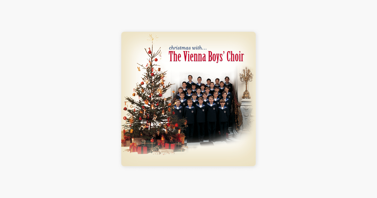 Vienna Boys Choir Christmas.Christmas With The Vienna Boys Choir By Vienna Boys Choir