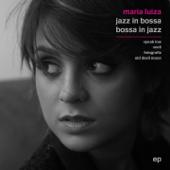 Jazz in Bossa / Bossa in Jazz - EP