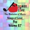 Songs of Love: Pop, Vol. 87