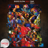Radio Slow Jazz Time, Vol. 2
