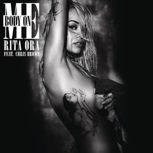 Body on Me (feat. Chris Brown) - Single Mp3 Download