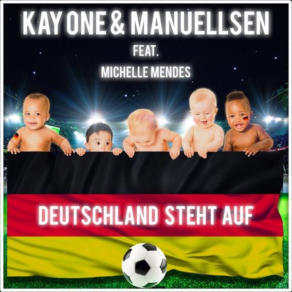 Deutschland steht auf (feat. Michelle Mendes) - Single