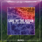 Lake by the Ocean (Remixes) - Single