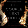 Shari Lapena - The Couple Next Door: A Novel (Unabridged)  artwork