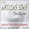 John Story - The Wedding Song (There Is Love) [Guitar and Piano Wedding Instrumental] artwork