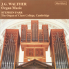 Walther: Organ Music - Stephen Farr