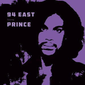 94 East (Bonus Track Version) [feat. Prince] Mp3 Download