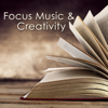 Concentration Music Ensemble - Focus Music & Creativity – Instrumental Royalty Free Music for Studying, New Age Music to Improve Concentration, Fast Reading & Learning  artwork