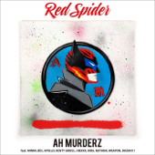 AH MURDERZ feat. MINMI, BES, APOLLO, KENTY GROSS, J-REXXX, KIRA, NATURAL WEAPON, DOZAN11