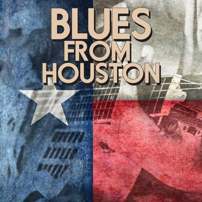 Blues from Houston - Various Artists album