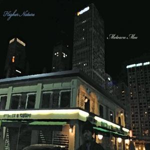Higher Nature - Motown Moe - Motown Moe