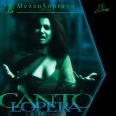 Cantolopera: Mezzo Soprano Arias, Vol. 2