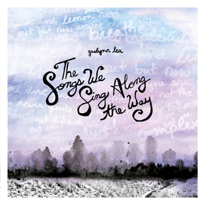 The Songs We Sing Along the Way - EP - Gaelynn Lea album