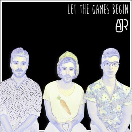 Let the Games Begin - Single by AJR