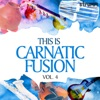 This is Carnatic Fusion, Vol. 4