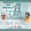 Mahesh Prabhakar - Aao Shyam Ji artwork