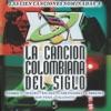 La Canción Colombiana del Siglo, Vol. 5