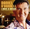 I Have a Dream, Daniel O'Donnell