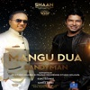 Mangu Dua feat SandymanUK Single