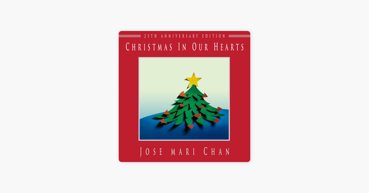 Christmas In Our Hearts.Christmas In Our Hearts 25th Anniversary Edition By Jose Mari Chan Louie Ocampo