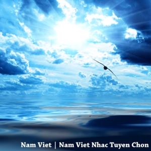 Nam Viet Nhac Tuyen Chon - Nam Viet - Nam Viet