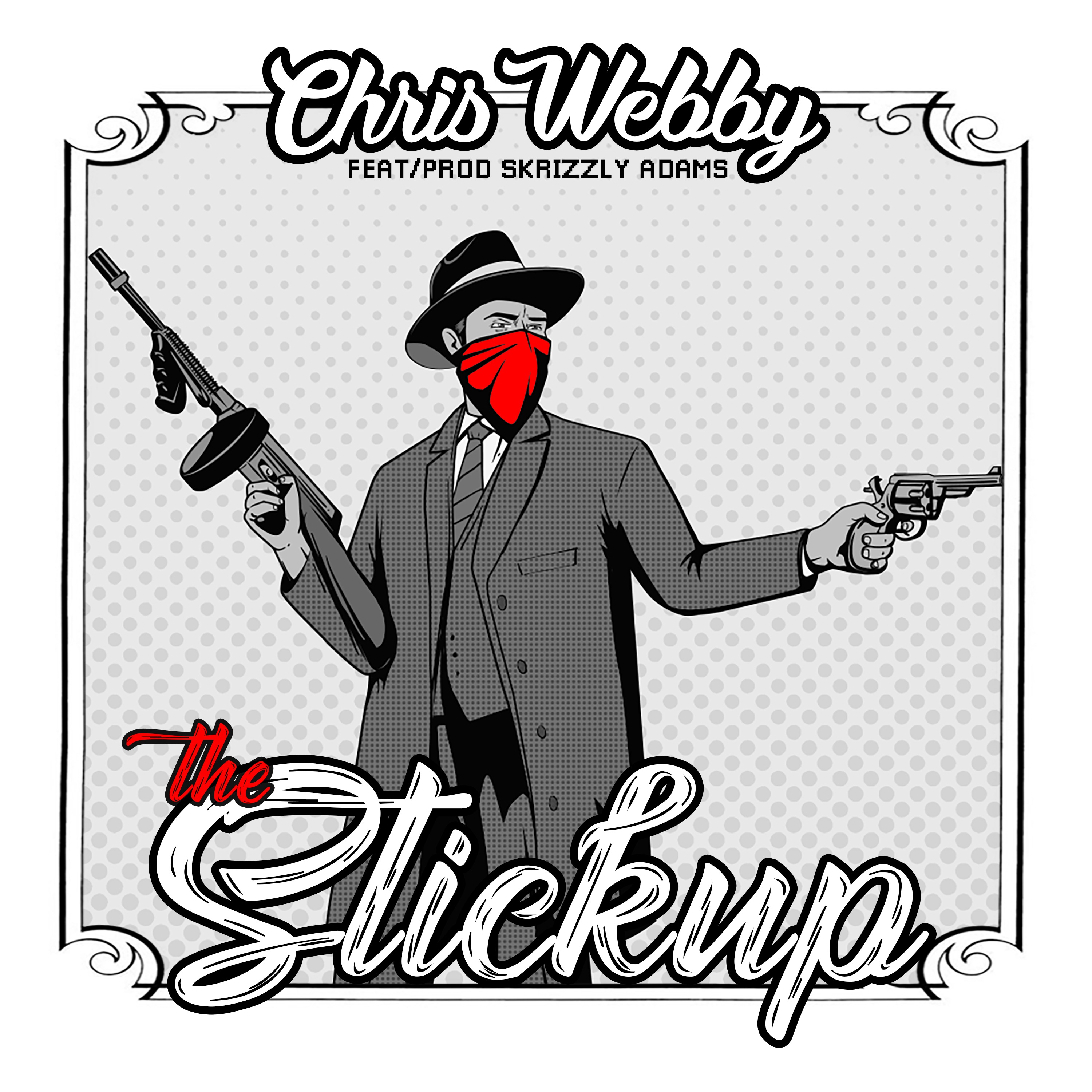 The Stickup (feat. Skrizzly Adams) - Single