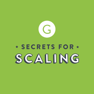 Secrets for Scaling podcast