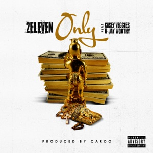 Only (feat. Casey Veggies & Jay Worthy) - Single Mp3 Download