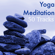 Relax Your Mind - Yoga Music
