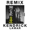 Mask Off (Remix) - Future & Kendrick Lamar
