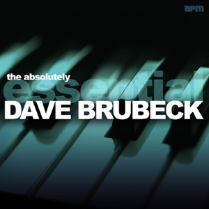 Dave Brubeck - The Absolutely Essential Dave Brubeck