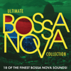 Ultimate Bossa Nova Collection - Various Artists