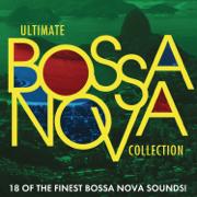 Ultimate Bossa Nova Collection - Various Artists